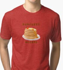 Pancakes Please Tri-blend T-Shirt