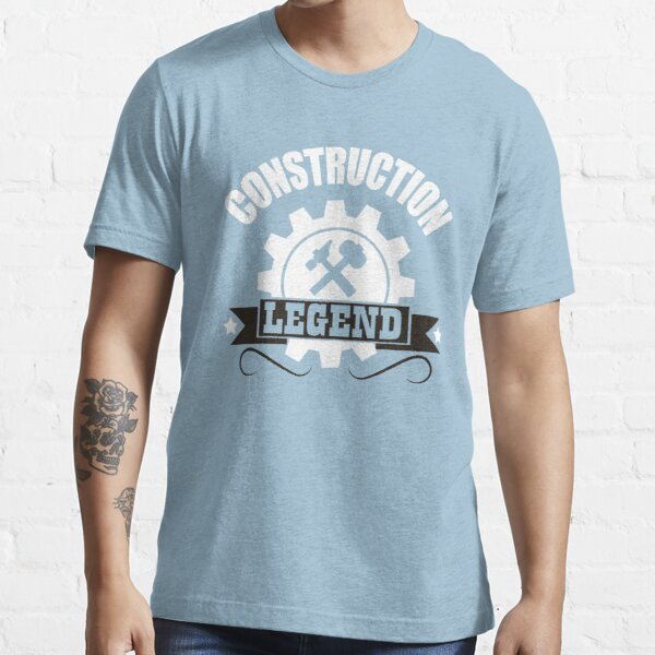 Construction Legend! Essential T-Shirt