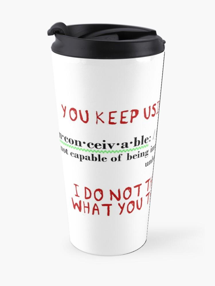 Alternate view of Inconceivable! Travel Mug