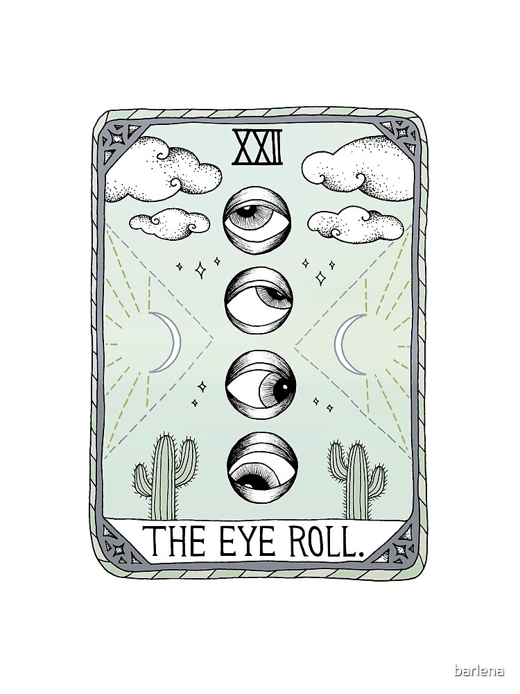 The Eye Roll by barlena