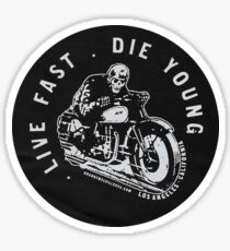 BRANDY MELVILLE LIVE FAST DIE YOUNG Sticker