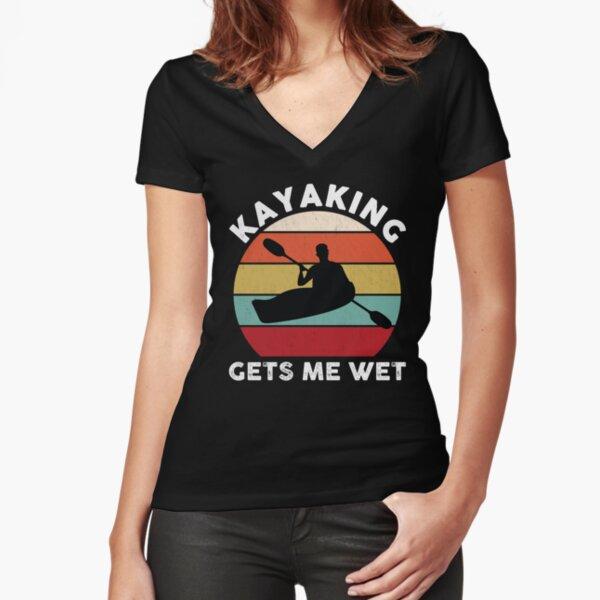 Kayaking Gets Me Wet Retro Fitted V-Neck T-Shirt