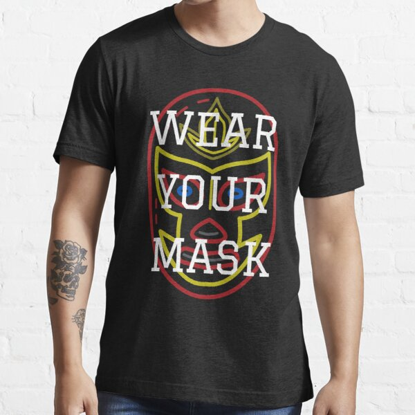 Wear Your Mask Essential T-Shirt