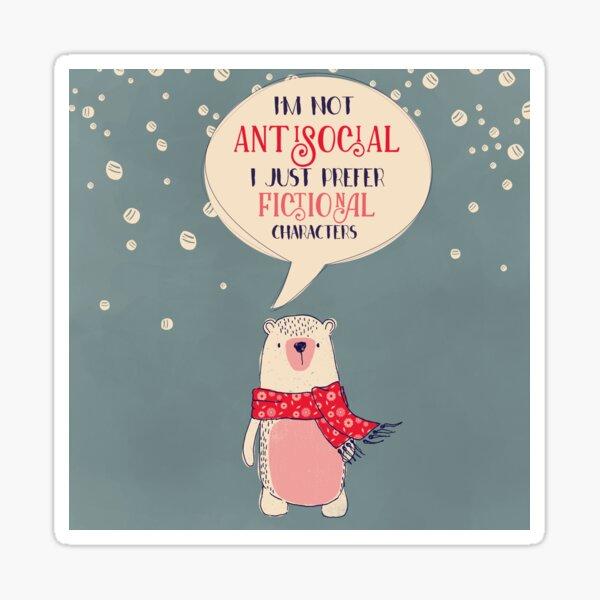 Antisocial Bear Sticker