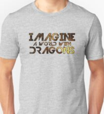 Imagine a world with Dragons T-Shirt
