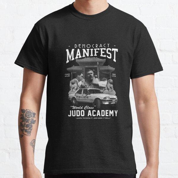 Demokratie Manifest Weltklasse Judo Academy Classic T-Shirt
