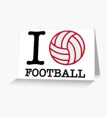 I love football! Greeting Card