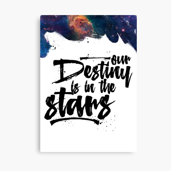 Our Destiny is in the Stars Canvas Print