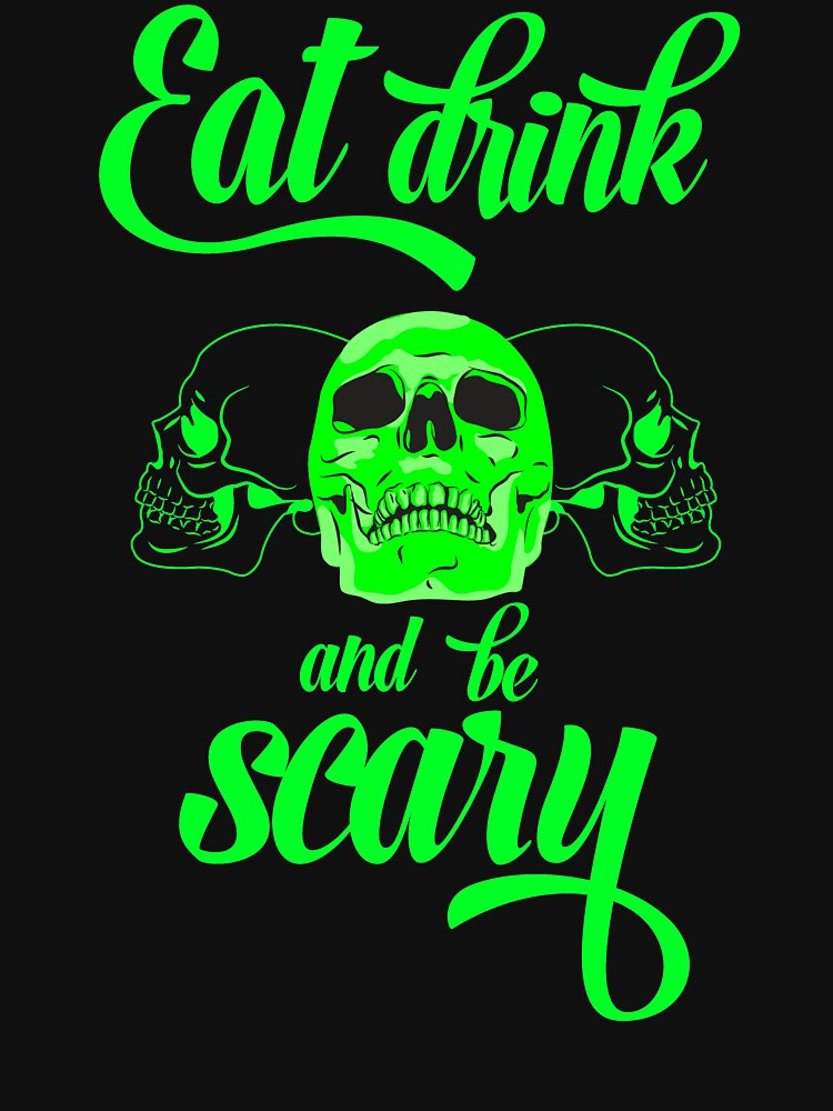 Eat drink & be scary by abhinavt777