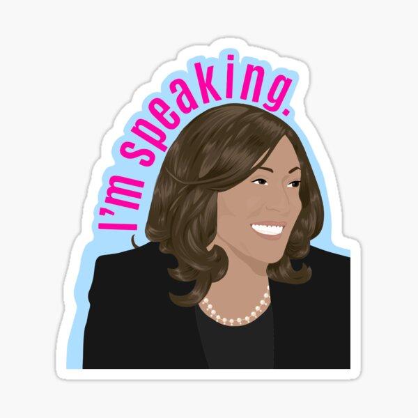 I'm speaking. Sticker