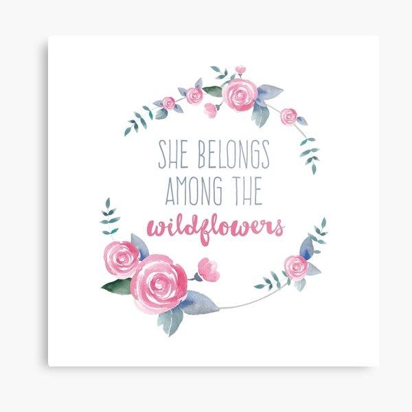 She belongs among the wildflowers Metal Print