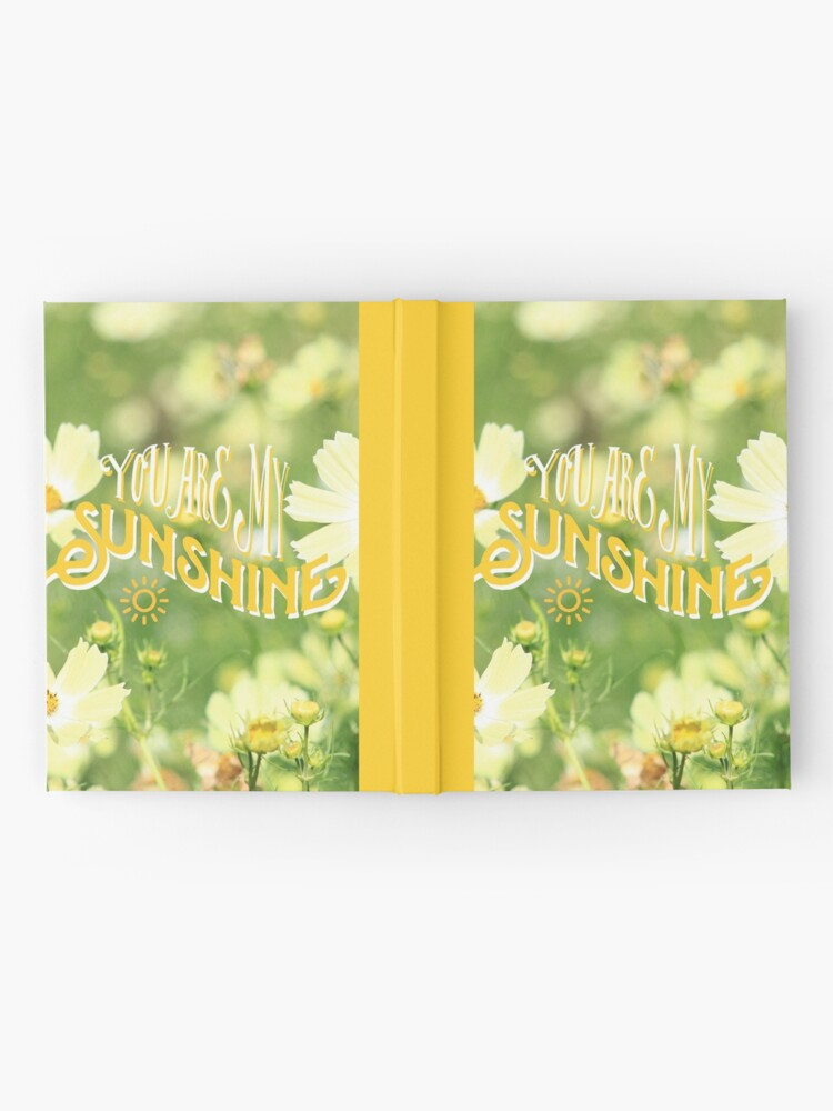 Alternate view of You Are My Sunshine Pretty Yellow Cosmos Flowers Hardcover Journal