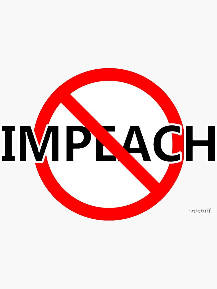 Don't Impeach by notstuff