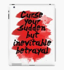 Curse Your Sudden But Inevitable Betrayal iPad Case/Skin