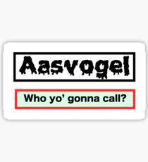Who You Calling Aasvogel Mo Fo Sticker