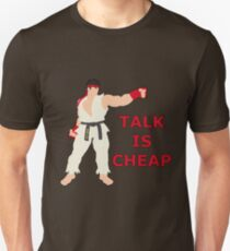 RYU | Super Smash Taunts | Talk is cheap T-Shirt