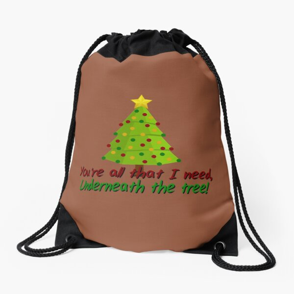 All I Need Underneath The Tree - Kelly Clarkson Christmas Design Drawstring Bag