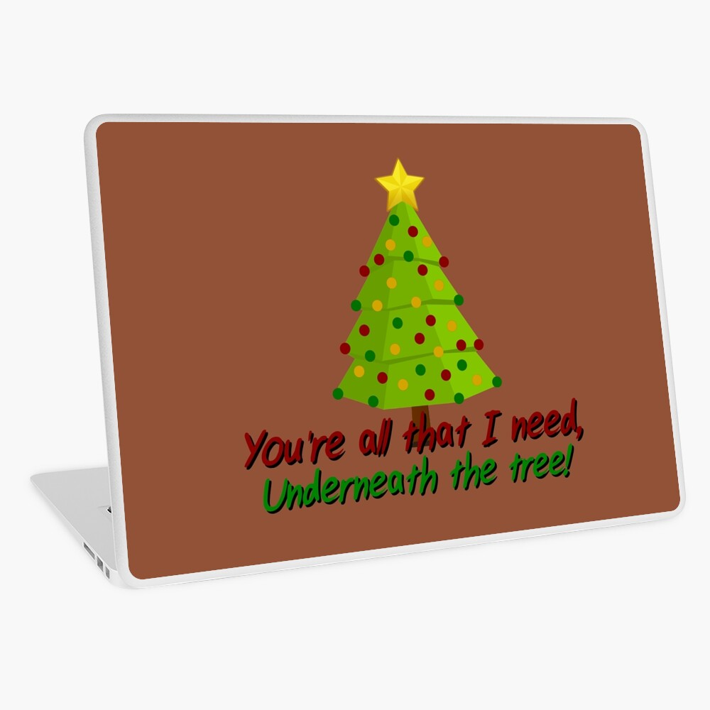 All I Need Underneath The Tree - Kelly Clarkson Christmas Design Laptop Skin