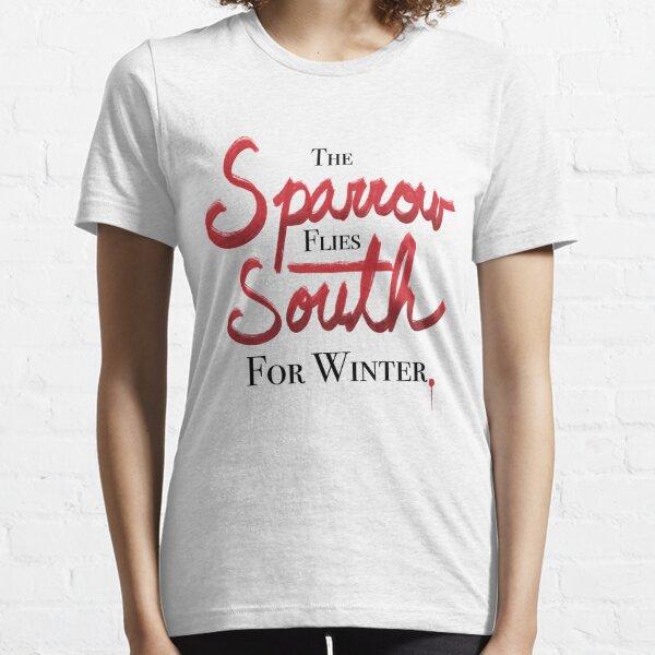 Der Spatz fliegt nach Süden für den Winter Essential T-Shirt