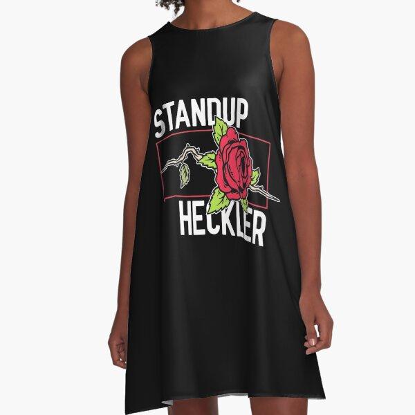 Standup Heckler A-Line Dress