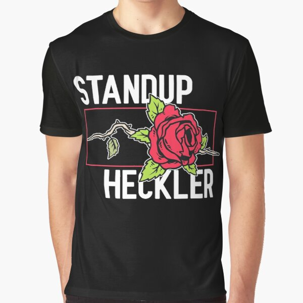 Standup Heckler Graphic T-Shirt