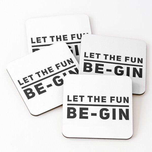 LET THE FUN BEGIN Coasters (Set of 4)