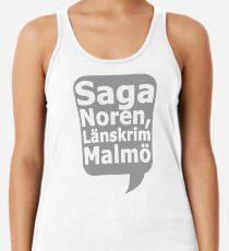 Saga Norén, Länskrim Malmö Tanktop für Frauen