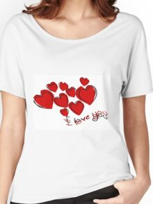 I Love You Valentine Hearts With Greeting Women's Relaxed Fit T-Shirt
