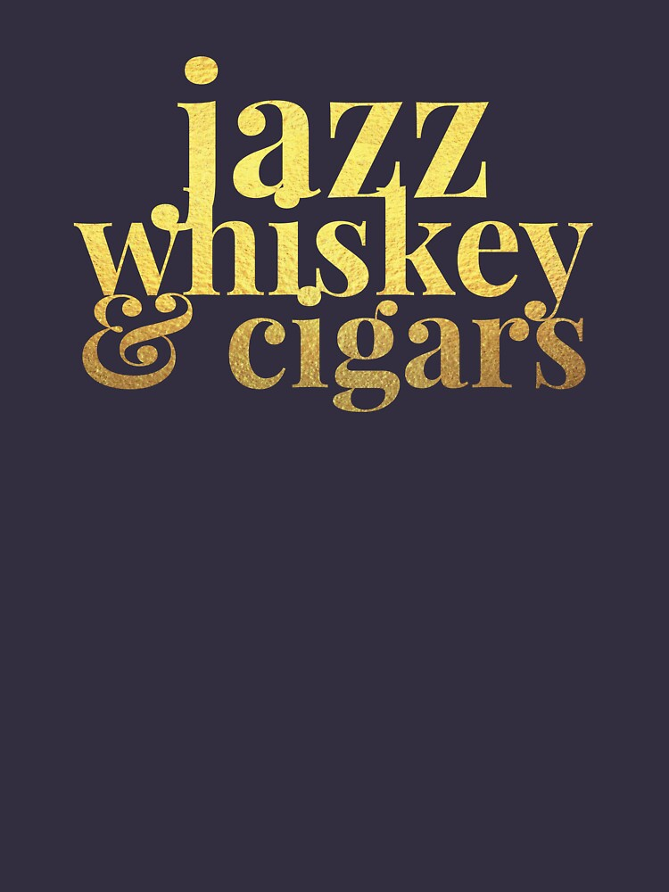 Jazz Whiskey & Cigars by ds-4