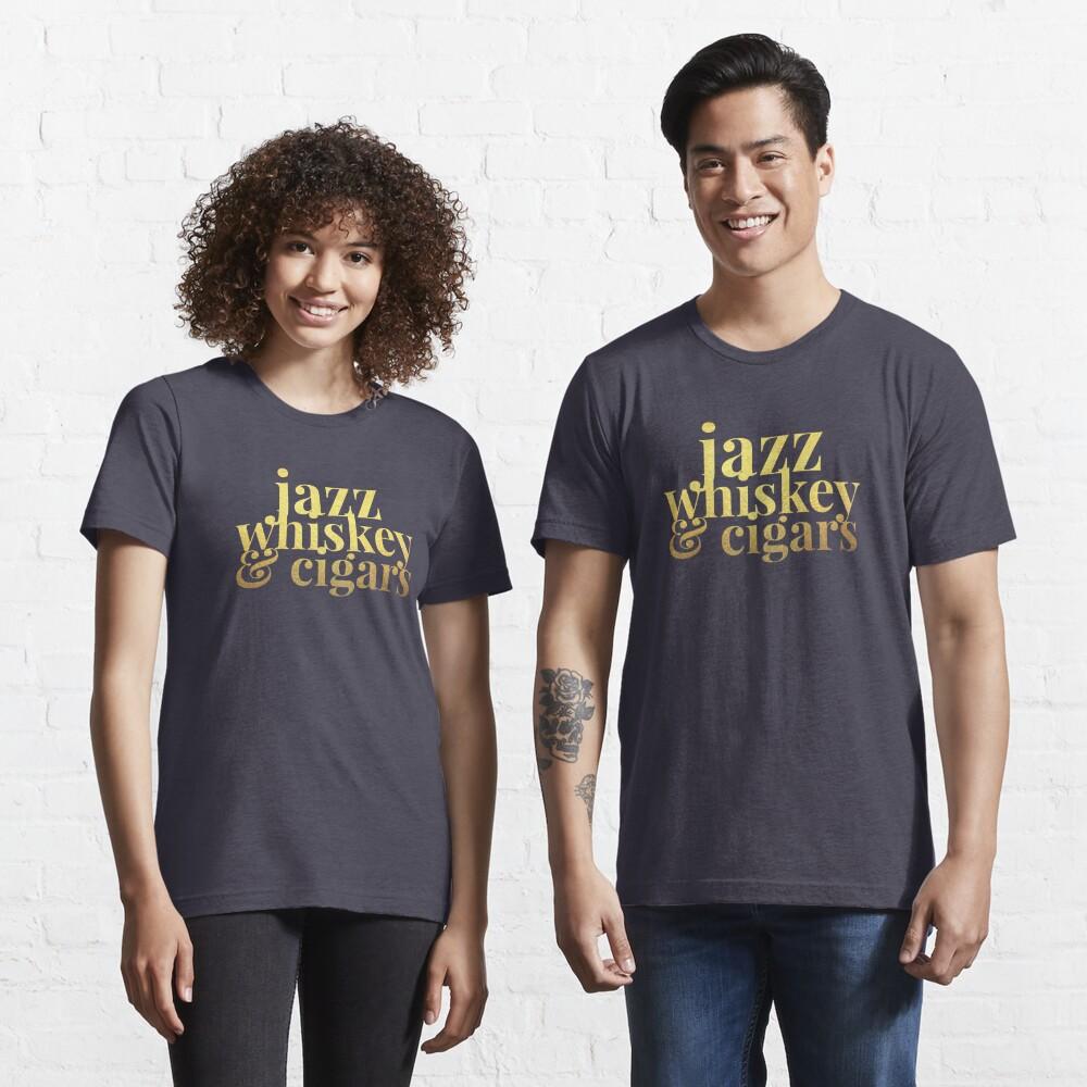 Jazz Whiskey & Cigars Essential T-Shirt