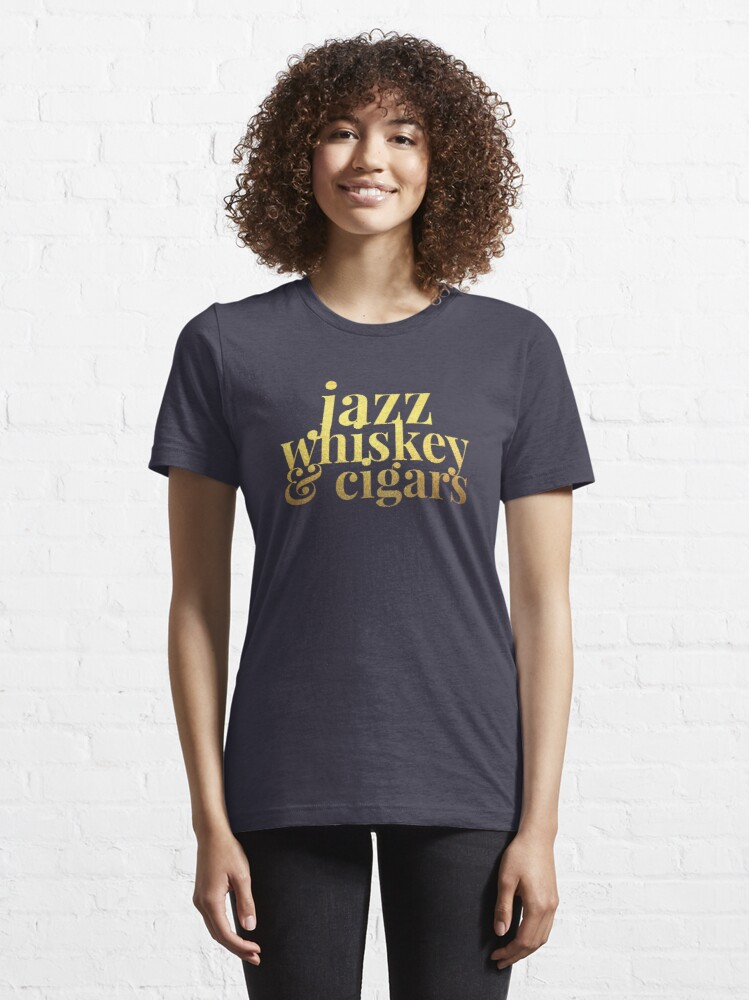 Alternate view of  Jazz Whiskey & Cigars Essential T-Shirt