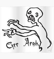 grr argh Poster