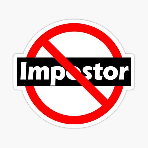 Not an Imposter - Genuine Sticker