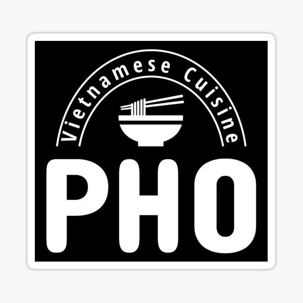 Vietnamese Cuisine Pho -Black Sticker
