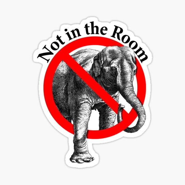 No Elephant in the Room  Sticker