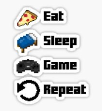 Eat, Sleep, Game, Repeat! 8bit Sticker