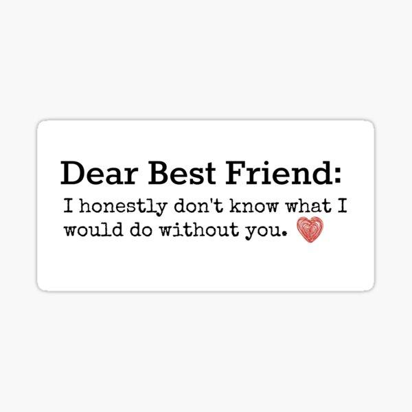 Best Friend quote Sticker