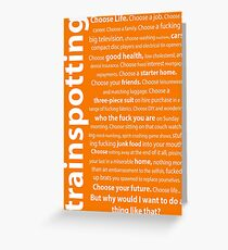 Trainspotting Quotes Greeting Card