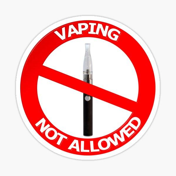 Vaping Not Allowed Sign Sticker