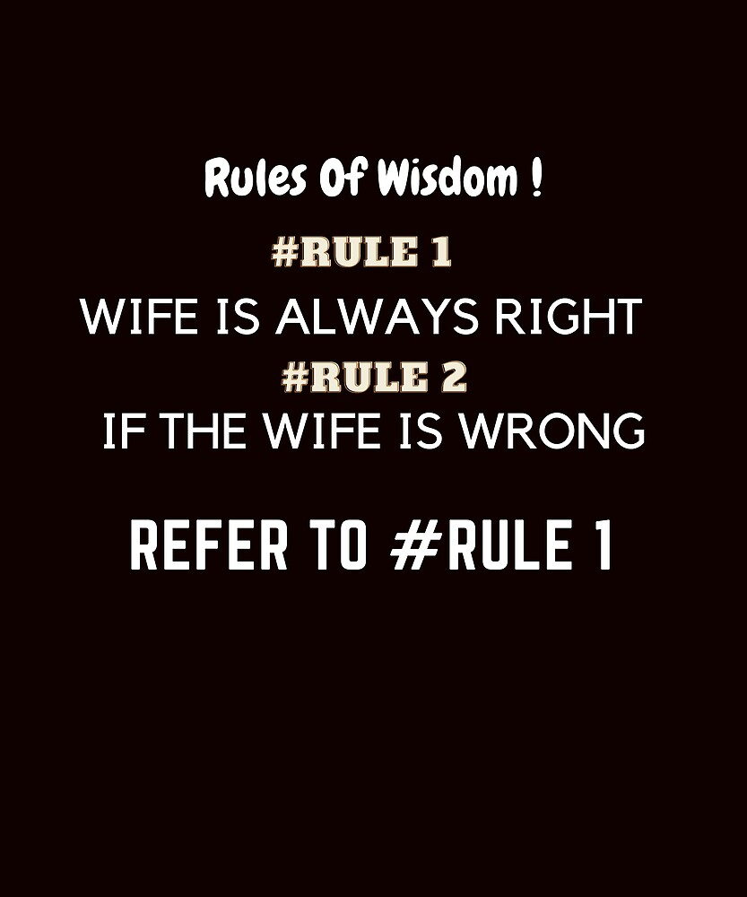 WIFE ALWAYS RIGHT  by HALIZIQ