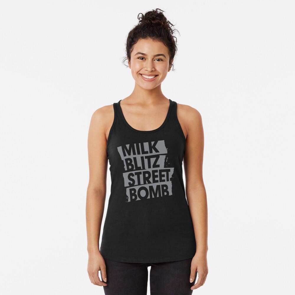 Milk.Blitz.Street.Bomb. Logo Racerback Tank Top