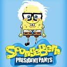 Sponge Bern President Pants by Jessica Bone