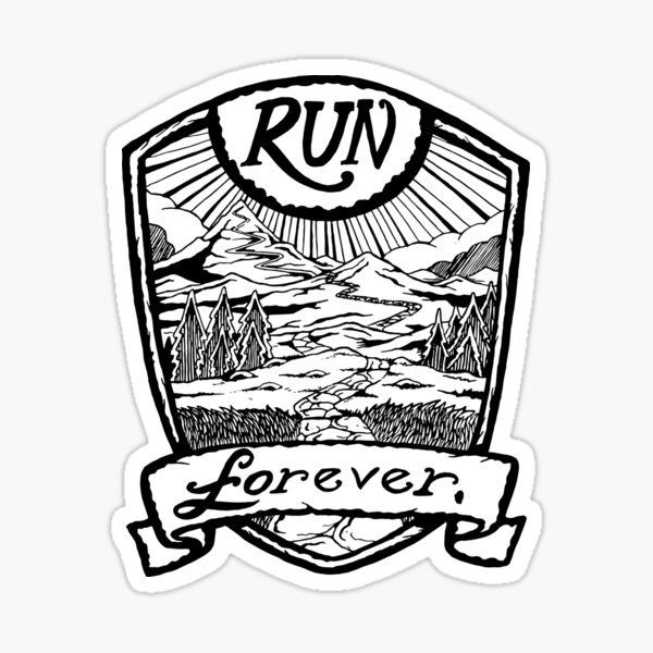 Run Forever - Black and white  Sticker