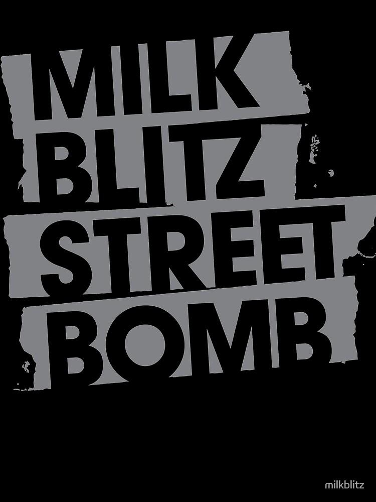 Milk.Blitz.Street.Bomb. Logo by milkblitz