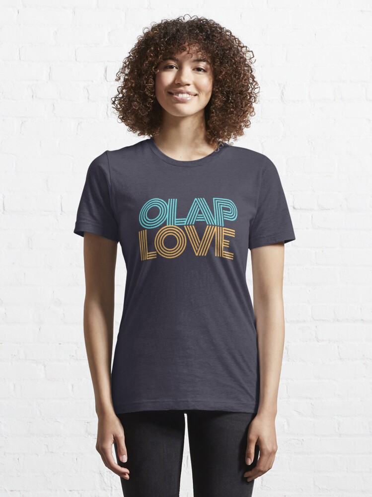 Alternate view of OLAP Love Business Intelligence T-Shirt Essential T-Shirt