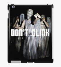 Don't Blink iPad Case/Skin