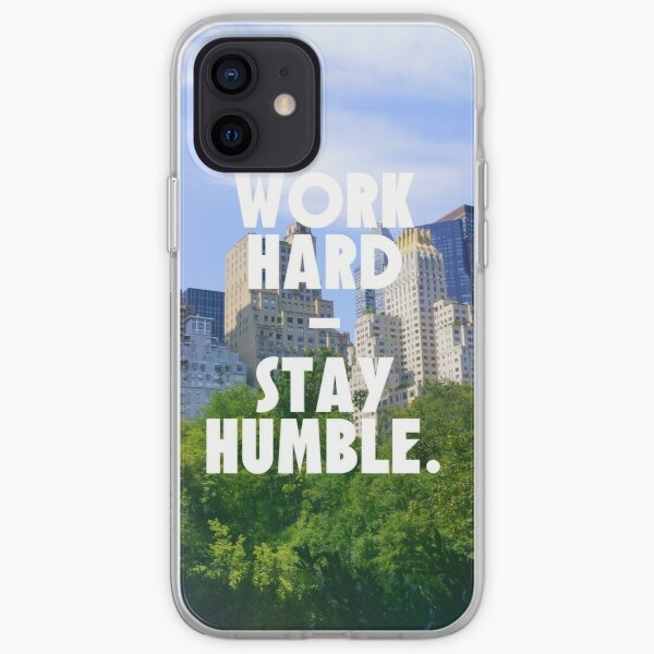 Work Hard - Stay Humble, New York, America, Motivation iPhone Soft Case