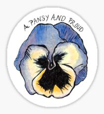 A Pansy and Proud Sticker