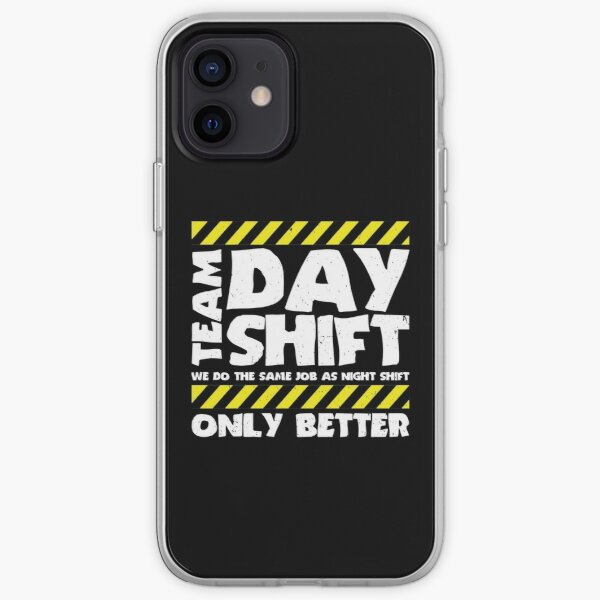 Sarcastic Factory Production Worker - Team Day Shift iPhone Soft Case