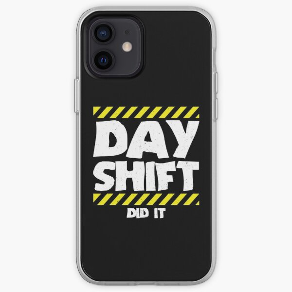 Sarcastic Factory Production Worker - Day Shift Did It iPhone Soft Case